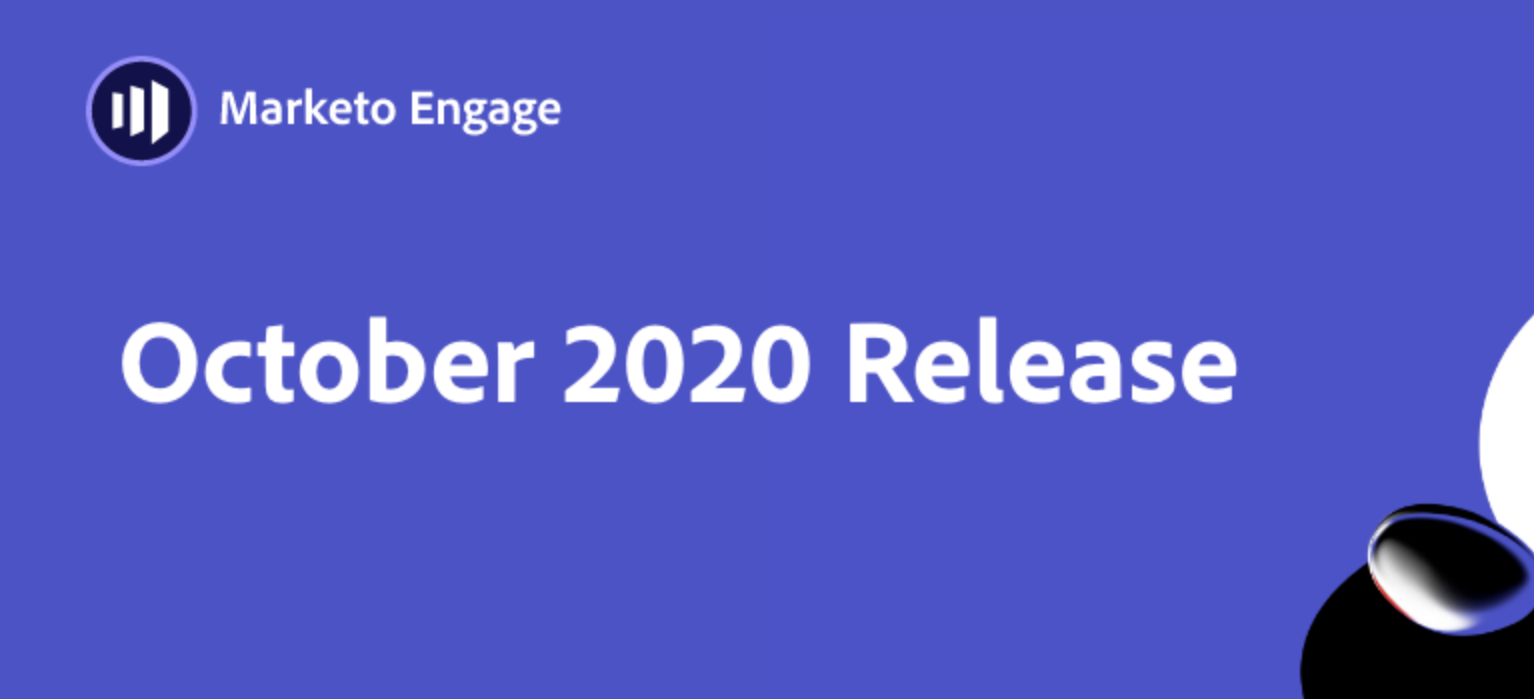 No Tricks, Just Treats! Take a look at the Marketo Engage October '20 Release Innovations